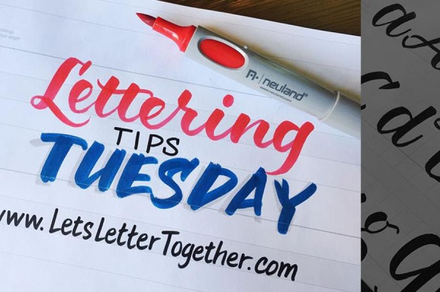 Lettering Tips Tuesdays 2020