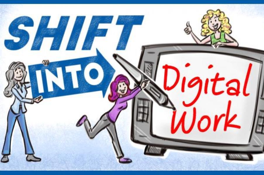 Christina Merkley, Karen Lloyd and Lisa More, Shift Into Digital Work